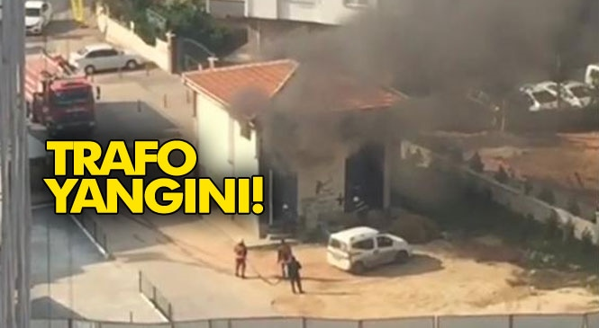 Mersin Yenişehir Forum Katlı Kavşak İnşaatı Civarındaki Trafoda Yangın Çıktı