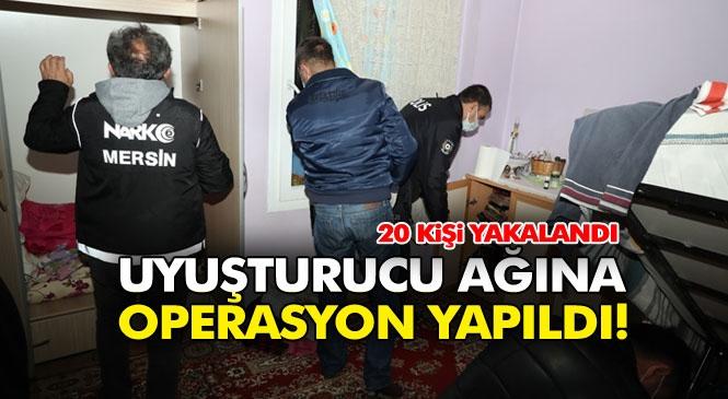 Mersin'de Uyuşturucu Operasyonu 3 Bin 100 Gram Eroin Ele Geçirildi, 20 Kişi Şafak Operasyonuyla Yakalandı