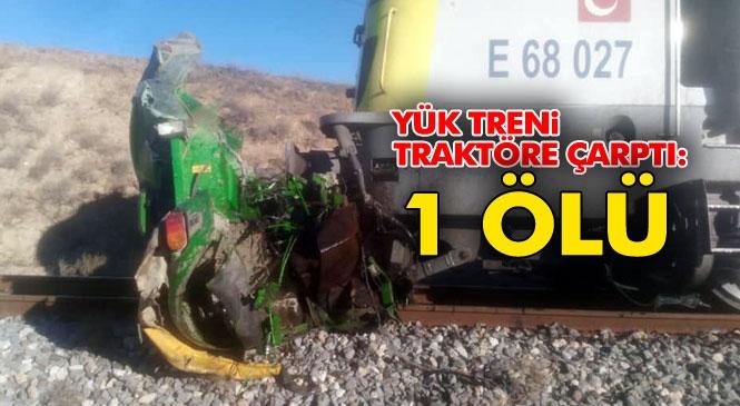 Mersin'in Tarsus İlçesinde Yük Treninin Çarptığı Traktörün Sürücüsü Mahmut Kırık Hayatını Kaybetti