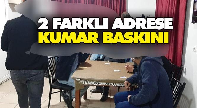 Mersin Tarsus'ta Polis Ekiplerince Farklı Adreslere Yapılan Operasyonda 40 Kişiye 126 Bin Lira Ceza Yazıldı