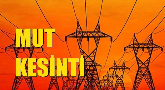 Mut Elektrik Kesintisi 18 Ocak Pazartesi