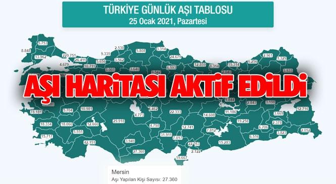 Mersin'de Kaç Kişiye Aşı Yapıldı (25 Ocak 2021 Pazartesi Verileri) Türkiye Haritası Üzerinden Komşu İllerimiz Adana, Antalya ve Hatay'a Veriler Yer de Alıyor