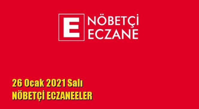 Mersin Nöbetçi Eczaneler 26 Ocak 2021 Salı