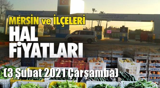 Mersin Hal Müdürlüğü Fiyat Listesi (3 Şubat 2021 Çarşamba)! Mersin Hal Yaş Sebze ve Meyve Hal Fiyatları