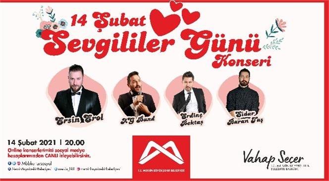 """Mersinliler İçin 14 Şubat'ta Canlı Yayınlanacak """"Sevgililer Günü Konseri"""""""