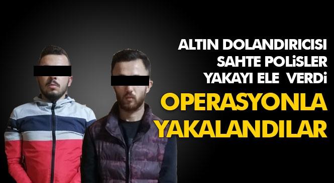 Mersin Tarsus'ta Kendilerini Polis Olarak Tanıtıp Bir Kadına Ait Altınları Dolandıran 2 Şahıs Adana'da Yakalandı