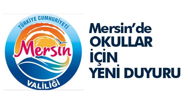 Mersin'deki Okullardaki Eğitime İlişkin Mersin Valiliği Bir Duyuru Yayınladı