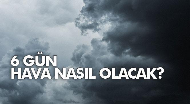 Mersin'in 6 Günlük Hava Durumu Tahminleri! Mersin İle Yakın Merkezlerde 6 Gün Hava Nasıl Olacak?