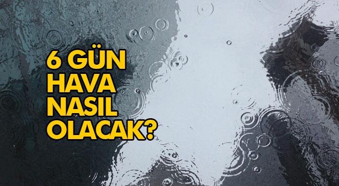 Mersin Hava Durumu! Mersin ve Yakın Bazı Merkezlerde 6 Gün Hava Nasıl Olacak? Hava Durumu Tahminleri: Çarşamba Günü Yağmurlu