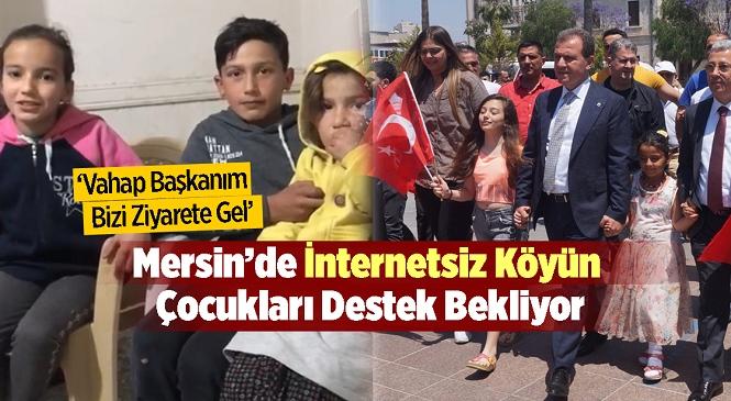 """Mahallelerinde İnternet Olmayan Öğrenciler """"Vahap Başkanım Bizi Ziyarete Gel"""" Diyerek Seslendi"""