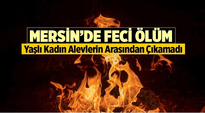Anamur'da Çalılıkları Temizlemek İçin Ateş Yakan 80 Yaşındaki Durdu Aysu Hayatını Kaybetti