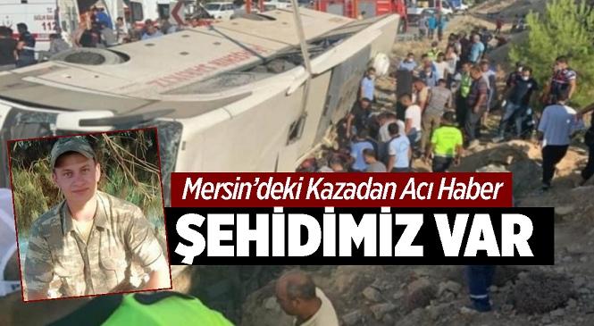 Mersin'in Mut İlçesinde Geçtiğimiz Yıl Meydana Gelen Kazada Yaralanan Tevfik Yasin Keser Hastanede Şehit Düştü