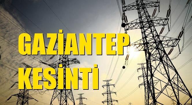 Gaziantep Elektrik Kesintisi 12 Nisan Pazartesi