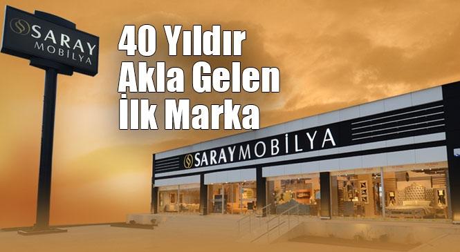 Mersin'de Mobilya Denilince Tam 40 Yıldır Akla Gelen İlk İsim; Saray Mobilya