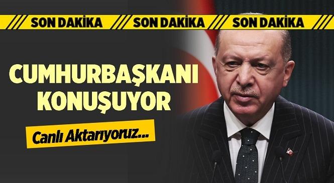 Cumhurbaşkanı Recep Tayyip Erdoğan Kabine Toplantısının Ardından Önemli Açıklamalarda Bulundu