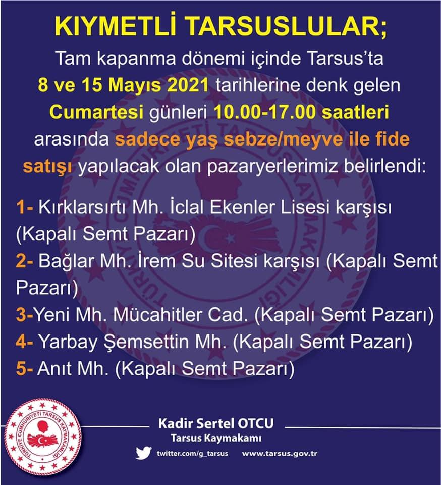 8 Mayıs Cumartesi Tarsus Pazar Yerleri