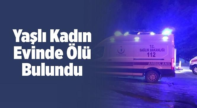 Mersin'in Tarsus İlçesinde Kendisinden Haber Alınamayan Kadın Evinde Ölü Bulundu