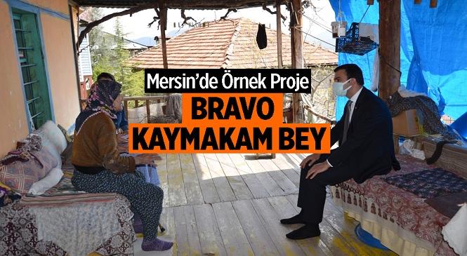 """Mersin'in Çamlıyayla Kaymakamlığı Tarafından Başlatılan """"Vefa Projesi"""" Büyük Takdir Topladı"""