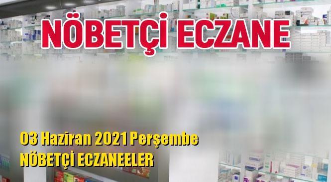 Mersin Nöbetçi Eczaneler 03 Haziran 2021 Perşembe