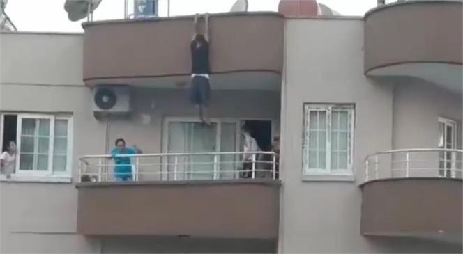 Mersin'de Damdan Alt Kattaki Balkona İnmeye Çalışan Şahıs Az Kalsın Canından Oluyordu