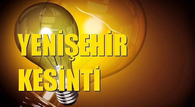 Yenişehir Elektrik Kesintisi 09 Haziran Çarşamba