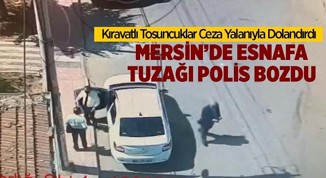Mersin'in Akdeniz İlçesinde SGK'dan Geldiklerini Söyleyen 3 Kişi Dükkan Sahibinin 700 TL'sini Aldı! Polis Tarafından Yakalanan Zanlılar Tutuklandı