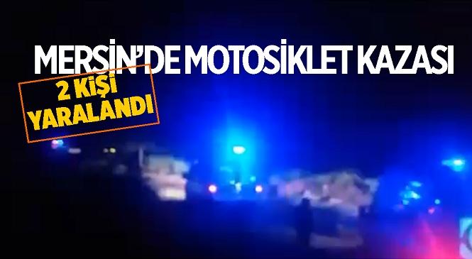 Mersin'in Toroslar İlçesinde Motosiklet Kazası! Dere Yatağına Uçan Motosikletteki 2 Kişi Yaralandı