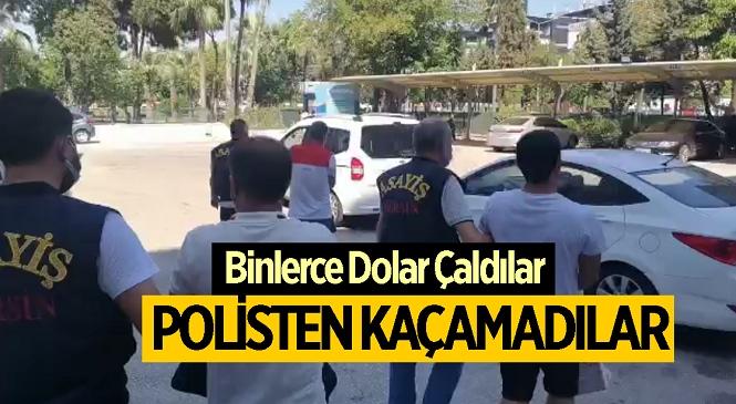 Mersin'de Otomobil İçinden Binlerce Dolar Çaldılar! Zanlılar Polisin Sıkı Takibi Sonrası Yakalandı