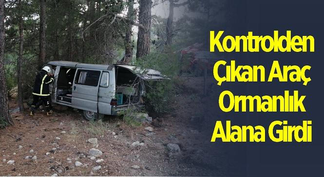 Mersin'in Gülnar İlçesinde Kontrolden Çıkan Araç Ormanlık Alana Girdi! Ekiplerin Seferber Olduğu Kazada 1 Kişi Yaralandı