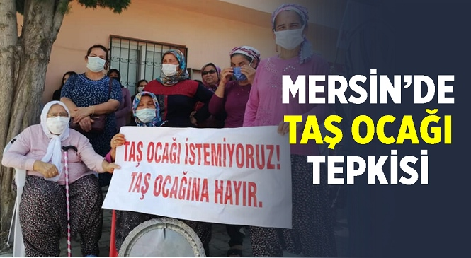 Mersin'in Yenişehir ve Toroslar İlçelerinde Taş Ocağı Tepkisi! Çed Toplantısı İçin Gelen Yetkililer Tutanak Tutup Bölgeden Ayrıldılar