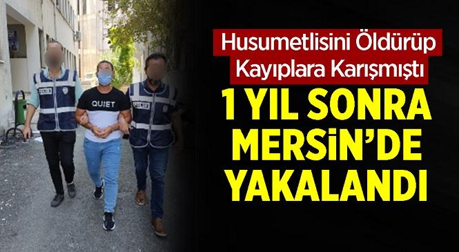 İstanbul'da İşlenen Cinayetin Firari Zanlısı Mersin'de Yakalandı! Çiftliğe Yapılan Baskında Yakalanan Zanlı Gözaltına Alındı