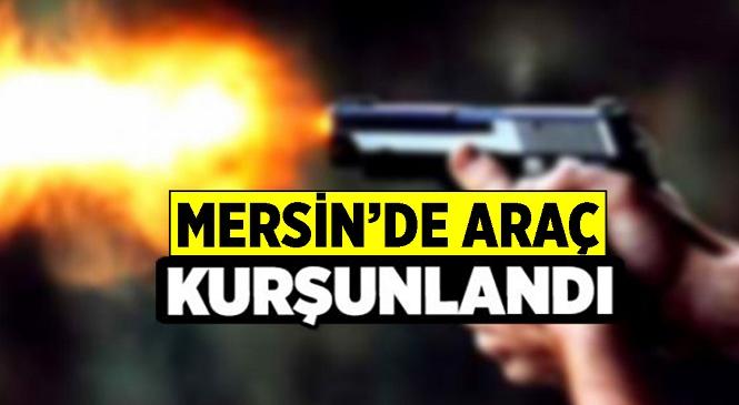 Gece Saatlerinde Park Halindeki Araca Ateş Açıldı! Tarsus Polisi Çalışma Başlattı