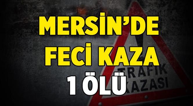 Mersin'in Bozyazı İlçesinde Feci Kaza! Motosiklet Sürücüsü Hayatını Kaybetti, Yanında Bulunan Eşi Ağır Yaralandı