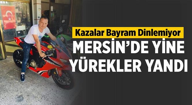 Mersin'de Trafik Kazaları Bayramda da Hız Kesmedi! Tarsus İlçesindeki İki Ayrı Kazada 1 Kişi Öldü,2 Kişi Yaralandı
