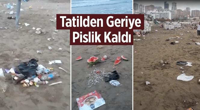 Mersin'in Erdemli İlçesinde Bulunan Ayaş Halk Plajından İç Acıtan Görüntüler! İnsanların Boşalttığı Sahilde Çöp Yığınları Kaldı…