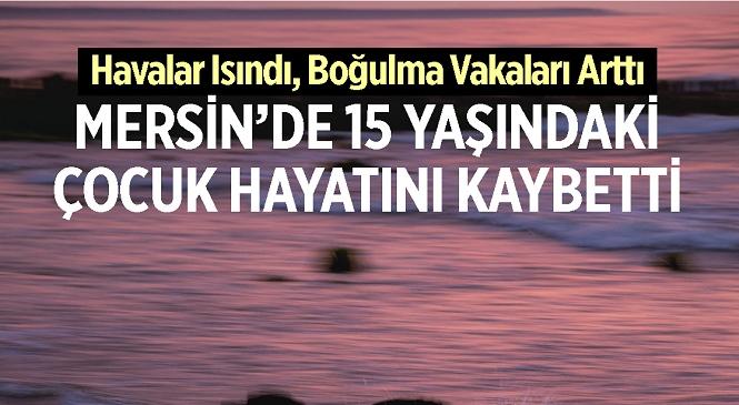 Mersin'in Yenişehir İlçesinde Acı Olay! Sıcaktan Bunalan Genç, Girdiği Derede Boğularak Hayatını Kaybetti