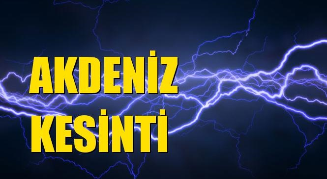 Akdeniz Elektrik Kesintisi 01 Ağustos Pazar