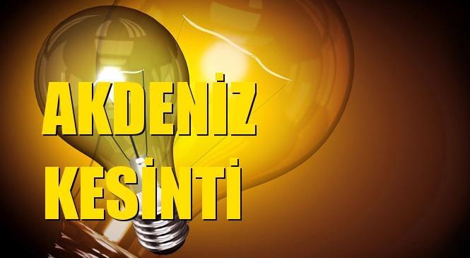 Akdeniz Elektrik Kesintisi 09 Ağustos Pazartesi