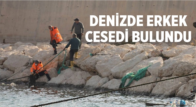 Mersin'in Erdemli İlçesinde Deniz İçinde Erkek Cesedi Bulundu