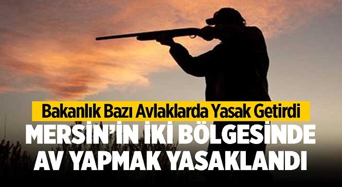 Bakanlıktan Av Yasağı Açıklaması! Mersin'deki İki Noktada Av Yasaklandı