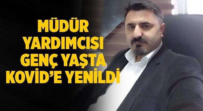Mersin'in Bozyazı İlçesi Halk Eğitimi Merkezi Müdür Yardımcısı Kovid-19'a Yenildi! Ersin Ateş'ten Acı Haber Geldi