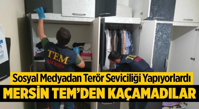 Mersin'de Sosyal Medya Üzerinden Terör Propagandasına Operasyon; 4 Kişi Gözaltında