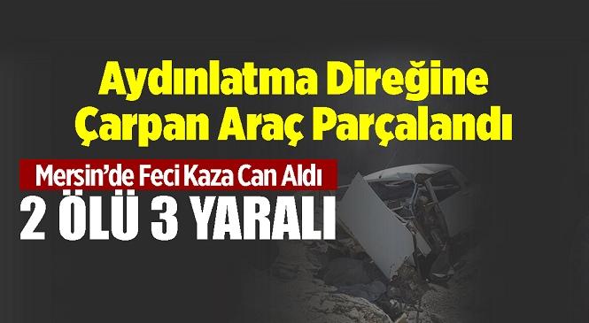 Mersin'in Anamur İlçesinde Tünel Girişindeki Aydınlatma Direğinin Beton Bloğuna Çarpan Araç Parçalandı! Feci Kazada 2 Kişi Öldü, 3 Kişi Yaralandı