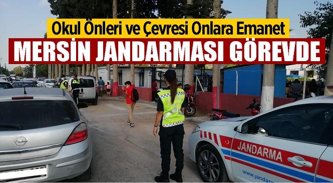 Mersin'de Jandarma Ekiplerinden Denetim! Okul Önlerinde ve Çevresinde Gerekli Önlemlerin Alınması Sağlanacak