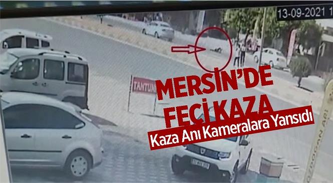 Mersin'de Yabancı Uyruklu Öğrenci Yolun Karşısına Geçmek İsterken Araba Çarptı