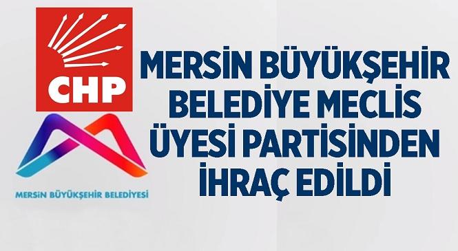 Mersin Büyükşehir Belediye Meclisi Üyesi Serhat Servet Dövenci CHP'den İhraç Edildi