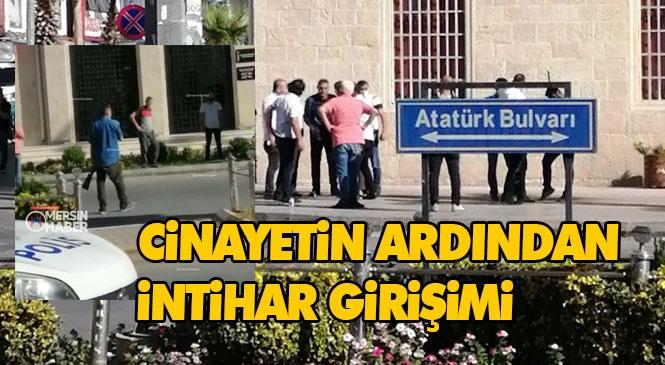 Mersin Tarsus'ta Kayınbabası Ökkeş Ateymen'i Öldüren Damat, Cinayetten Sonra Kent Merkezinde İntihar Girişiminde Bulundu!