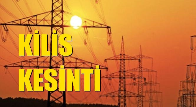 Kilis Elektrik Kesintisi 20 Eylül Pazartesi
