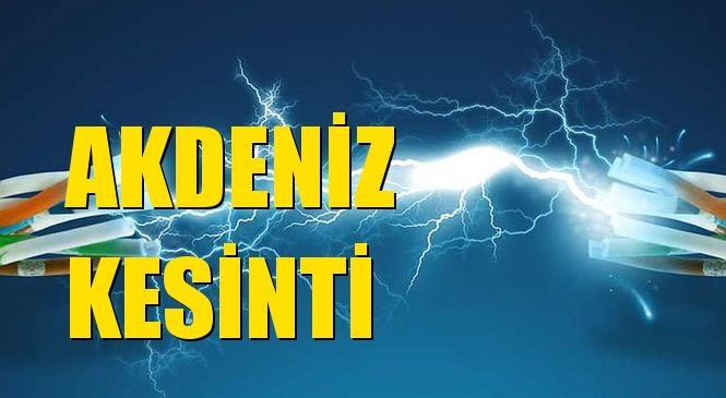 Akdeniz Elektrik Kesintisi 25 Eylül Cumartesi