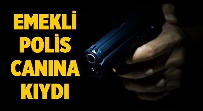 Mersin'in Tarsus İlçesinde Acı Olay! Emekli Polis Beylik Tabancasıyla Canına Kıydı